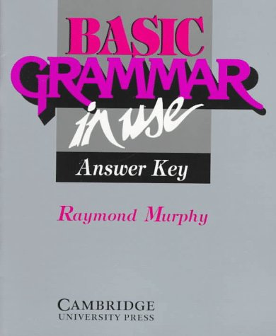 9780521426077: Basic Grammar in Use Answer key: Reference and Practice for Students of English