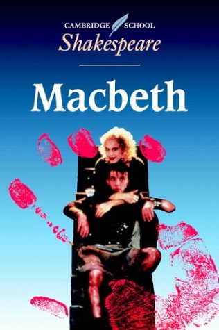 Macbeth (Cambridge School Shakespeare): William Shakespeare