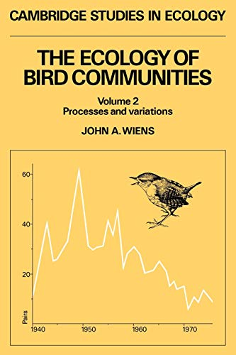 9780521426350: The Ecology of Bird Communities (Volume 2, Processes and variations) (Cambridge Studies in Ecology)