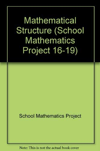 9780521426503: Mathematical Structure (School Mathematics Project 16-19)