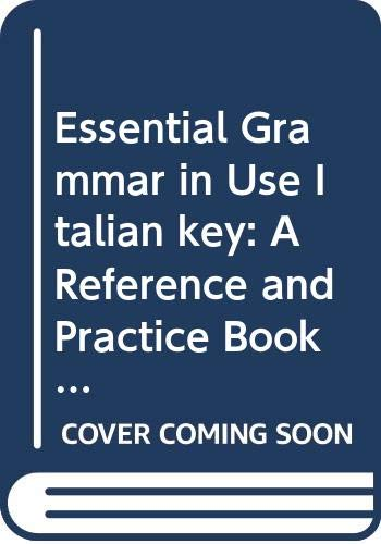9780521426848: Essential Grammar in Use Italian key: A Reference and Practice Book for Elementary Students of English
