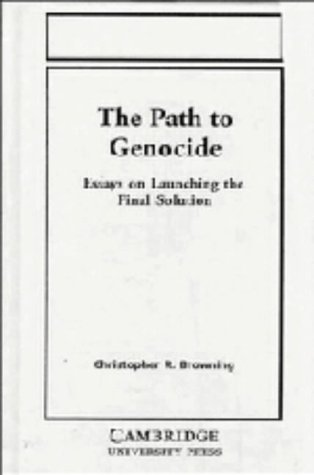 the path to genocide essays on launching the final 9780521426954 the path to genocide essays on launching the final solution