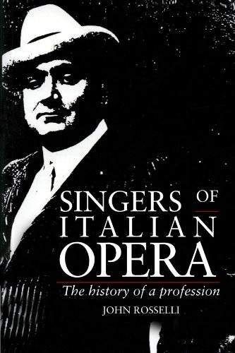 9780521426978: Singers of Italian Opera: The History of a Profession