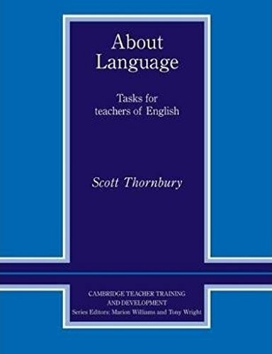 9780521427203: About Language Paperback: Tasks for Teachers of English (Cambridge Teacher Training and Development)