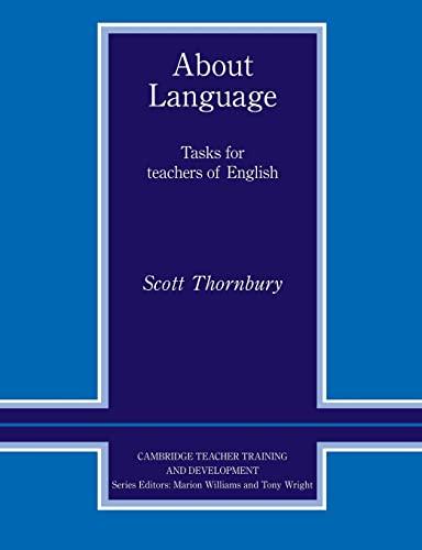 9780521427203: About Language: Tasks for Teachers of English (Cambridge Teacher Training and Development)