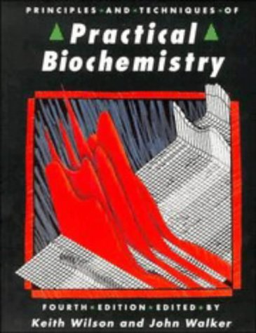 9780521428095: Principles and Techniques of Practical Biochemistry