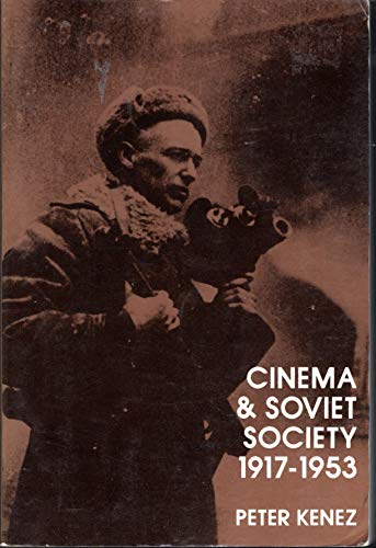 9780521428637: Cinema and Soviet Society, 1917-1953 (Cambridge Studies in the History of Mass Communication)