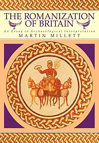 9780521428644: The Romanization of Britain: An Essay in Archaeological Interpretation