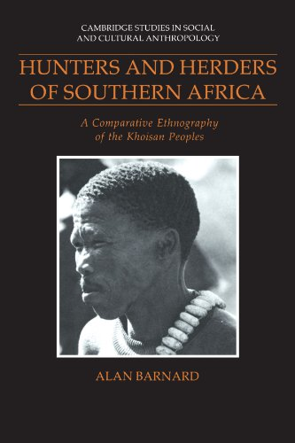 Hunters and Herders of Southern Africa: A: Barnard, Alan