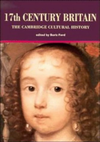 17thy Century Britain , the Cambridge Cultural History Volume 4