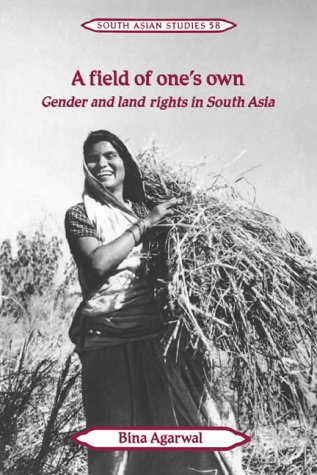 9780521429269: A Field of One's Own: Gender and Land Rights in South Asia (Cambridge South Asian Studies)