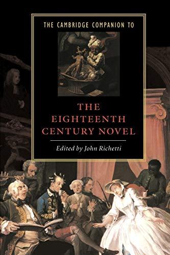Cambridge Companion to 18C Novel (Cambridge Companions to Literature)
