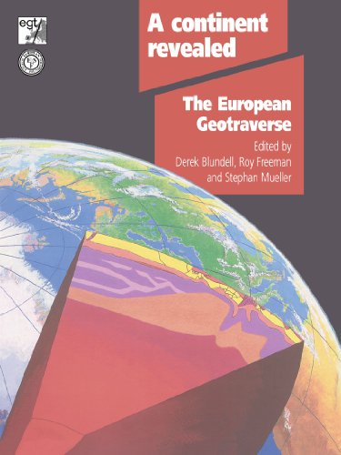 9780521429481: A Continent Revealed Paperback: The European Geotraverse, Structure and Dynamic Evolution