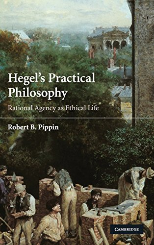 9780521429573: Hegel's Practical Philosophy: Rational Agency as Ethical Life