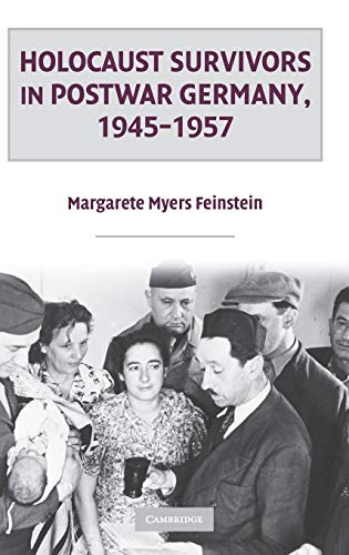9780521429580: Holocaust Survivors in Postwar Germany, 1945-1957