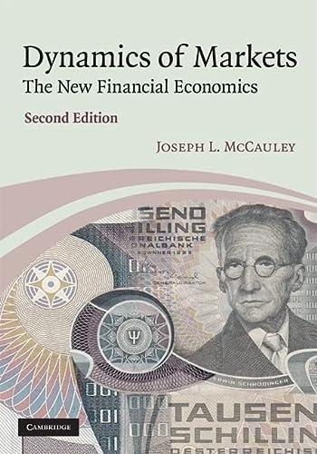 Dynamics of Markets: The New Financial Economics: McCauley, Joseph L.