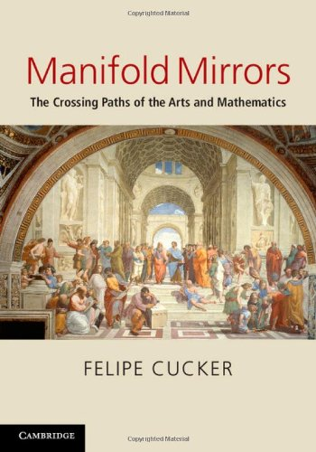 9780521429634: Manifold Mirrors: The Crossing Paths of the Arts and Mathematics