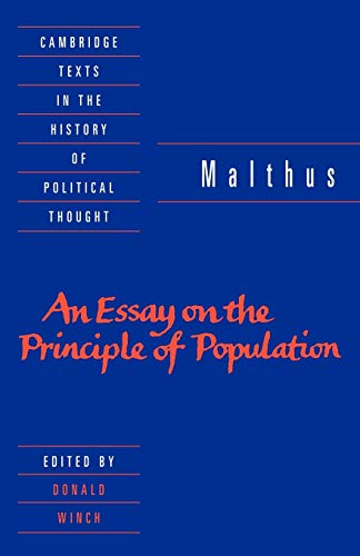 malthus essay on population Homas malthus believed that natural rates of human reproduction, when unchecked, would lead to geometric increases in population: population would grow in a ratio of.