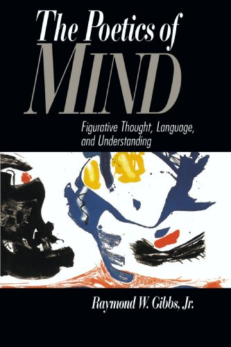 9780521429924: The Poetics of Mind: Figurative Thought, Language, and Understanding
