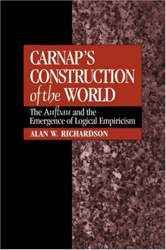 9780521430081: Carnap's Construction of the World: The Aufbau and the Emergence of Logical Empiricism