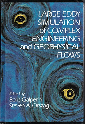 9780521430098: Large Eddy Simulation of Complex Engineering and Geophysical Flows