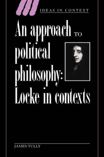9780521430609: An Approach to Political Philosophy: Locke in Contexts (Ideas in Context)