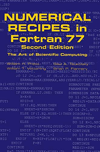 Numerical Recipes in Fortran 77: The Art of Scientific Computing (052143064X) by Brian P. Flannery; Saul A. Teukolsky; William H. Press; William T. Vetterling