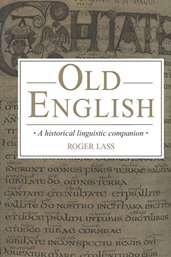 9780521430876: Old English: A Historical Linguistic Companion