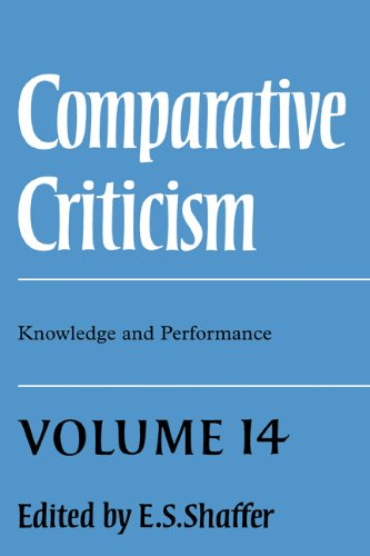 Knowledge and Performance. = Comparative Criticism, Vol 14.: Shaffer, E S [Ed]