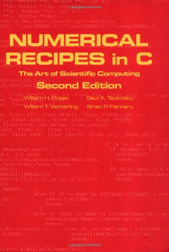 Numerical Recipes in C: The Art of Scientific Computing, Second Edition (0521431085) by Brian P. Flannery; Saul A. Teukolsky; William H. Press; William T. Vetterling