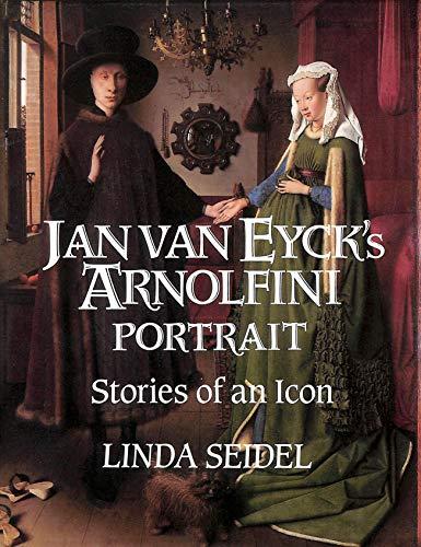 9780521431255: Jan Van Eyck's Arnolfini Portrait: Stories of an Icon