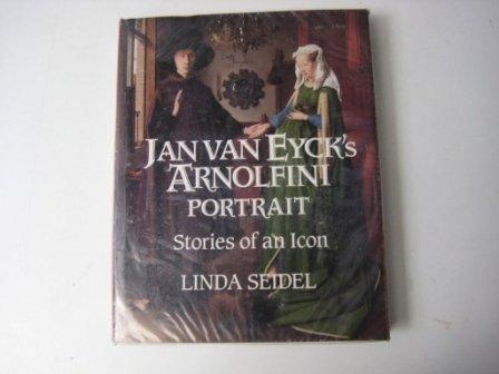 9780521431255: Jan Van Eyck's Arnolfini Portrait: Stories of an Icon (Cambridge Studies in New Art History & Criticism)
