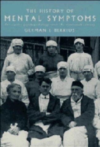 9780521431354: The History of Mental Symptoms: Descriptive Psychopathology since the Nineteenth Century