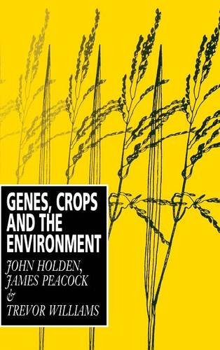 Genes, Crops and the Environment (9780521431378) by Holden, John