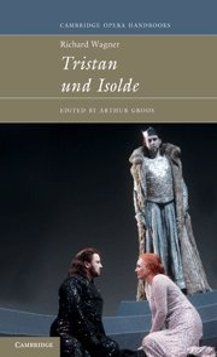 9780521431385: Richard Wagner: Tristan und Isolde (Cambridge Opera Handbooks)