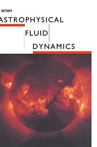 9780521431668: Astrophysical Fluid Dynamics