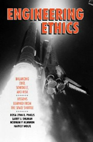 9780521431712: Engineering Ethics: Balancing Cost, Schedule, and Risk - Lessons Learned from the Space Shuttle