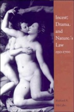 9780521431736: Incest, Drama and Nature's Law, 1550–1700