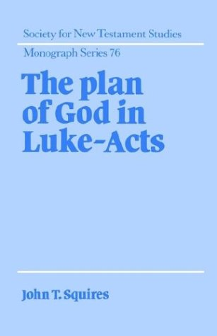 9780521431750: The Plan of God in Luke-Acts Hardback (Society for New Testament Studies Monograph Series)