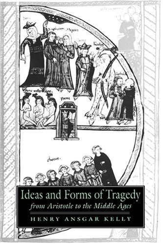 9780521431842: Ideas and Forms of Tragedy from Aristotle to the Middle Ages (Cambridge Studies in Medieval Literature)