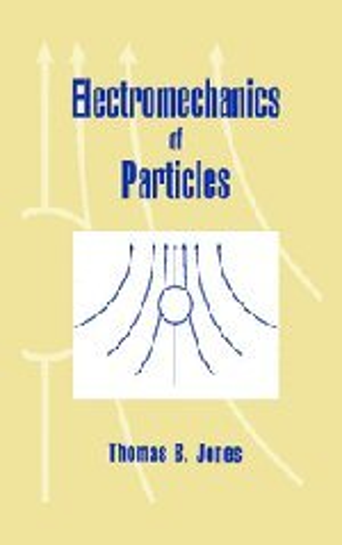 9780521431965: Electromechanics of Particles