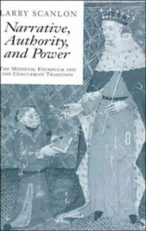9780521432108: Narrative, Authority and Power: The Medieval Exemplum and the Chaucerian Tradition