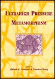 9780521432146: Ultrahigh Pressure Metamorphism (Cambridge Topics in Petrology)