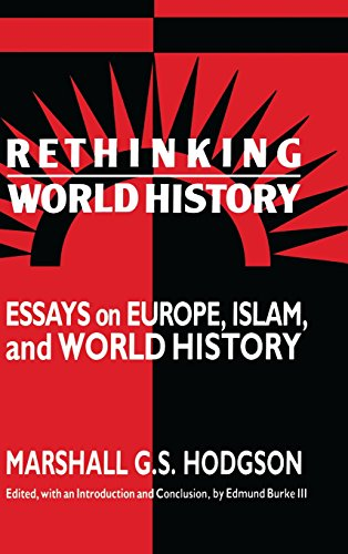 9780521432535: Rethinking World History: Essays on Europe, Islam and World History (Studies in Comparative World History)