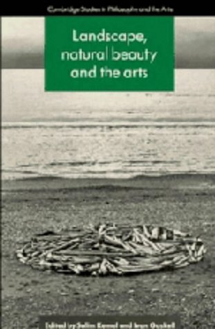 9780521432795: Landscape, Natural Beauty and the Arts (Cambridge Studies in Philosophy and the Arts)