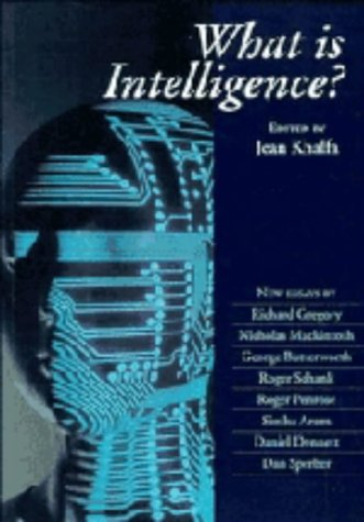 9780521433075: What is Intelligence? (Darwin College Lectures)