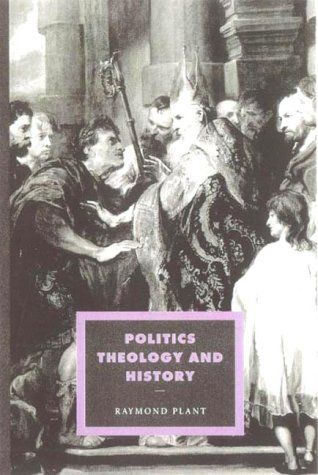 9780521433204: Politics, Theology and History (Cambridge Studies in Ideology and Religion)