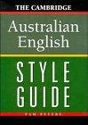 9780521434010: The Cambridge Australian English Style Guide