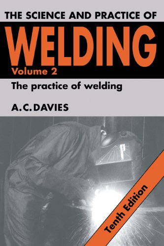 9780521434041: The Science and Practice of Welding: Volume 2