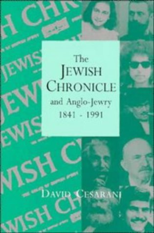 9780521434348: The Jewish Chronicle and Anglo-Jewry, 1841–1991
